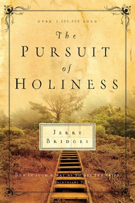 The Pursuit of Holiness - eBook  -     By: Jerry Bridges
