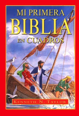 Mi Primera Biblia en Cuadros, My First Bible in Pictures  -     By: Kenneth Taylor