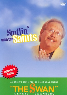 Smilin' with the Saints, DVD   -     By: Dennis Swanberg