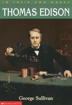 In Their Own Words: Thomas Edison  -