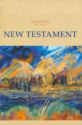 New Collegeville Bible Commentary: New Testament  -     Edited By: Daniel Durken     By: Edited by Daniel Durken