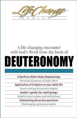 Deuteronomy, LifeChange Bible Study - eBook   -     By: The Navigators