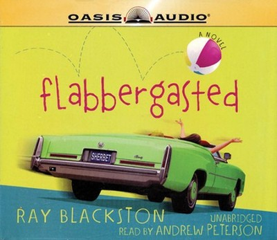 Flabbergasted                  - Audiobook on CD  -     By: Ray Blackston
