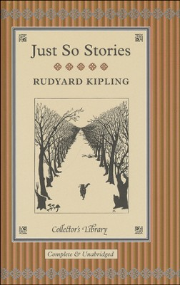 Just So Stories  -     By: Rudyard Kipling