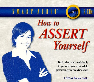 How to Assert Yourself              - Audiobook on CD  -     By: Cal LeMon