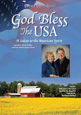 God Bless the USA, DVD   -     By: Bill Gaither, Gloria Gaither