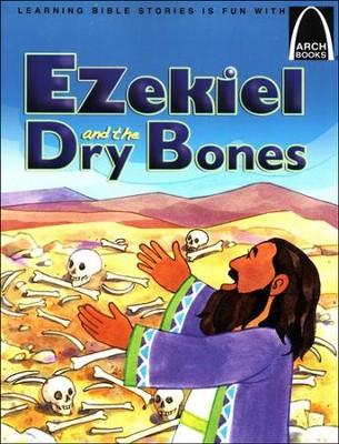 Ezekiel and the Dry Bones  -     By: Jeff Burkart