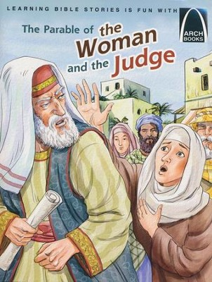 The Parable of the Woman and the Judge  -     By: Claire Miller