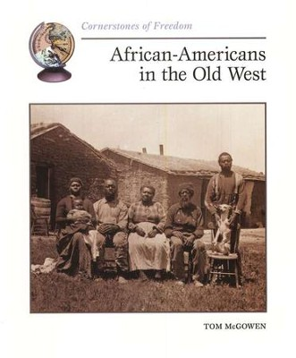 African-Americans in the Old West   -     By: Tom McGowen