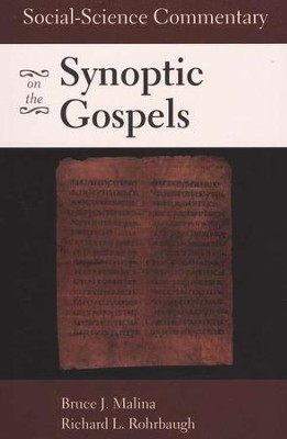 Social-Scientific Commentary on the Synoptic Gospels - 2nd Edition  -     By: Bruce J. Malina, Richard L. Rohrbaugh