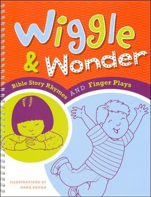 Wiggle & Wonder: Bible Story Rhymes and Finger Plays  -