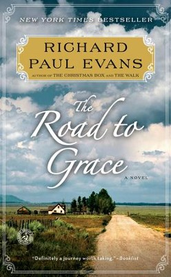 The Road to Grace: The Third Journal of the Walk Series: A Novel - eBook  -     By: Richard Paul Evans