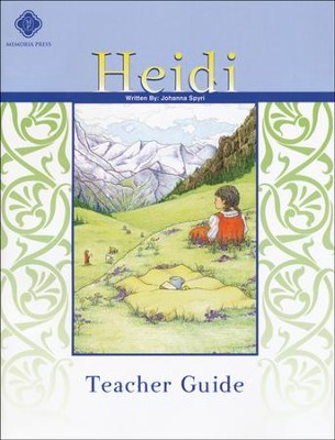 Heidi, Literature Guide 4th Grade, Teacher's Edition  -