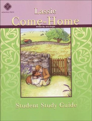 Lassie Come-Home, Literature Guide 4th Grade, Student Edition  -