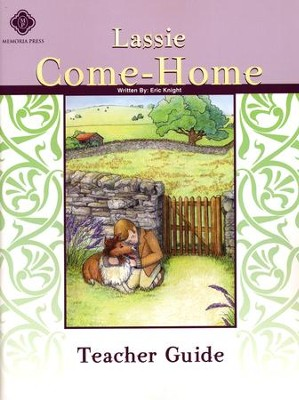 Lassie Come-Home, Literature Guide 4th Grade, Teacher's Edition  -