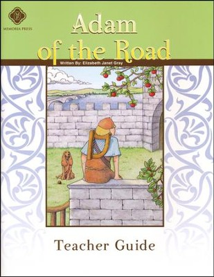 Adam of the Road, Literature Guide 5th Grade, Teacher's Edition  -