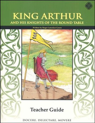 King Arthur & The Knights of the Round Table 6th Grade Teacher's Ed   -
