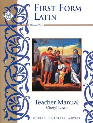 First Form Latin Teacher Manual with Answer Key For Workbook and Tests  -     By: Cheryl Lowe