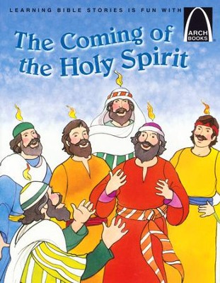 Coming of the Holy Spirit: Acts 2:1-41 Easter Arch Books  -     By: Robert Baden