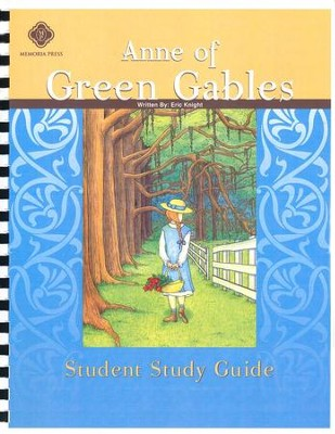 Anne of Green Gables, Literature Guide 6th Grade, Student Edition   -