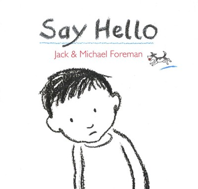 Say Hello  -     By: Jack Foreman