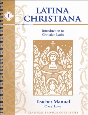 Latina Christiana 1: Introduction to Christian Latin, Teacher's Manual  -     By: Cheryl Lowe