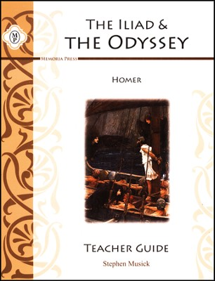 The Iliad and the Odyssey, Teacher's Guide   -