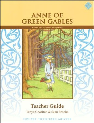 Anne of Green Gables, Literature Guide 6th Grade, Teacher's Edition  -