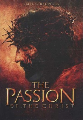 The Passion of the Christ, DVD   -     By: Mel Gibson