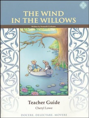 The Wind in the Willows Literature Guide, 8th Grade, Teacher's Edition   -