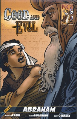 Good and Evil - Abraham  -     By: Michael Pearl