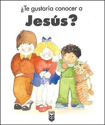 ¿Te Gustaría Conocer a Jesús?  (Would You Like to Know Jesus?)  -