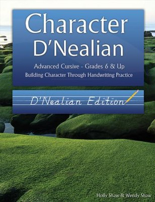 Character D'Nealian: Advanced Cursive Grades 6 & Up, D'Nealian Edition  -     By: Holly Shaw, Wendy Shaw