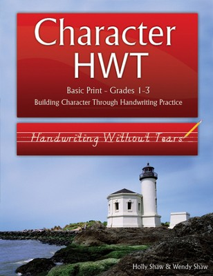 Character HWT: Basic Print Grades 1-3, Handwriting Without Tears Edition  -     By: Holly Shaw, Wendy Shaw