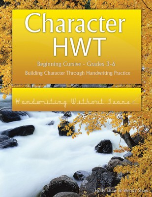 Character HWT: Beginning Cursive Grades 3-6, Handwriting Without Tears Edition  -     By: Holly Shaw, Wendy Shaw