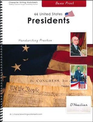 44 United States Presidents: Basic Print, D'Nealian Edition  -     By: Holly Shaw, Wendy Shaw