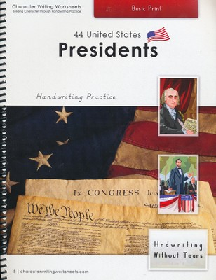 44 United States Presidents: Basic Print, Handwriting Without Tears Edition  -     By: Holly Shaw, Wendy Shaw