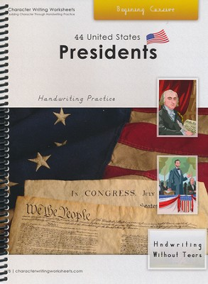 44 United States Presidents: Beginning Cursive,  Handwriting Without Tears Edition  -     By: Holly Shaw, Wendy Shaw