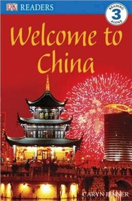 DK Readers, Level 3: Welcome to China   -     By: Caryn Jenner