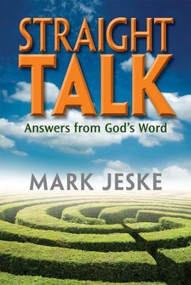 Straight Talk: Answers From God's Word  -     By: Mark Jeske