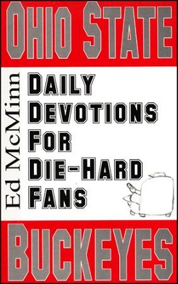 Daily Devotions for Die-Hard Fans: Ohio State Buckeyes  -     By: Ed McMinn