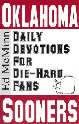 Daily Devotions for Die-Hard Fans: Oklahoma Sooners  -     By: Ed McMinn