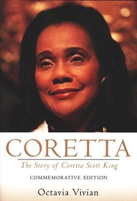 Coretta: The Story of Coretta Scott King, Commemorative Edition  -     By: Octavia Vivian
