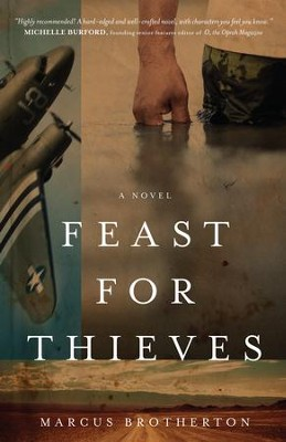 Feast for Thieves - eBook   -     By: Marcus Brotherton