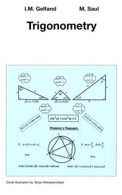 Singapore Math: Trigonometry by Gelfand and Saul   -     By: Israel M. Gelfand, Mark Saul