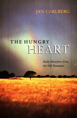 The Hungry Heart: Daily Devotions from the Old Testament  -     By: Jan Carlberg
