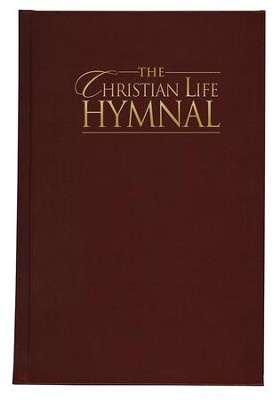 The Christian Life Hymnal - Burgundy   -     By: Eric Wyse