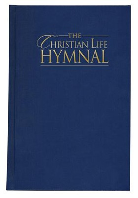 The Christian Life Hymnal - Blue   -     By: Eric Wyse