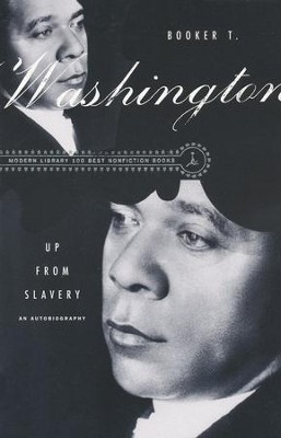 Up from Slavery   -     By: Booker T. Washington