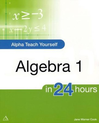 Teach Yourself Algebra 1 in 24 Hours   -     By: Jane Cook
